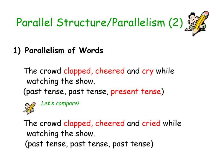 Parallel Structure/Parallelism (2)