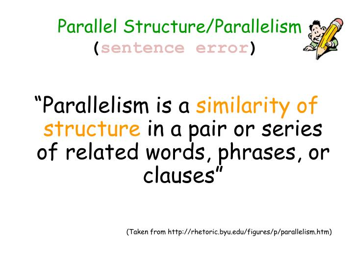 Parallel Structure/Parallelism