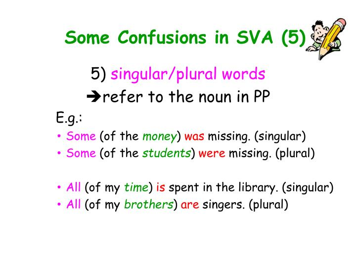 Some Confusions in SVA (5)