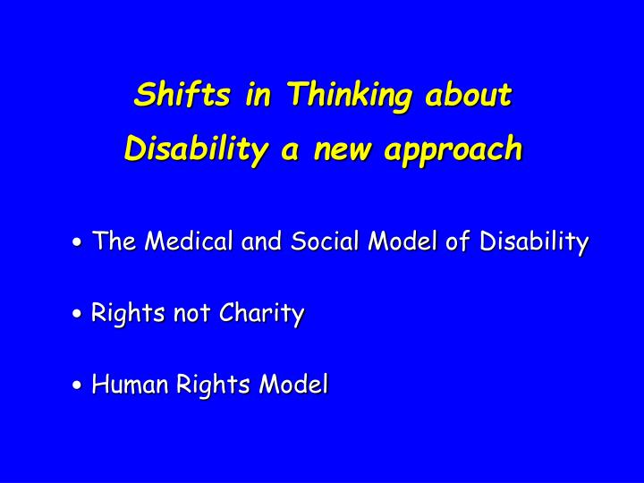 Shifts in Thinking about Disability a new approach