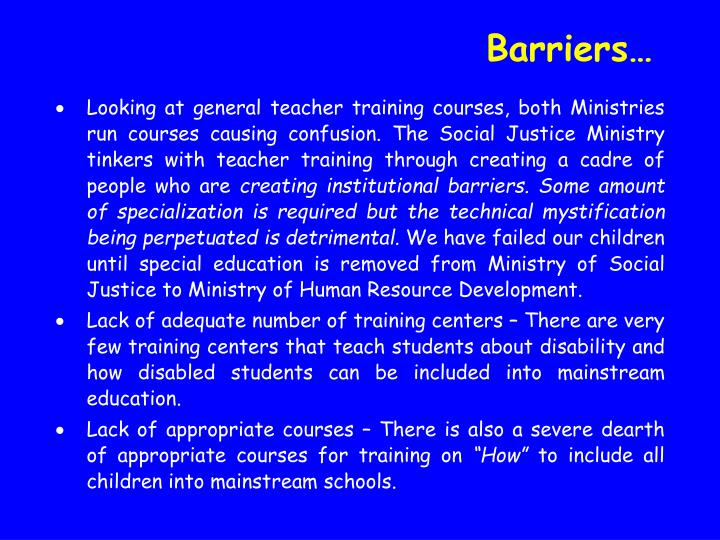 Barriers…