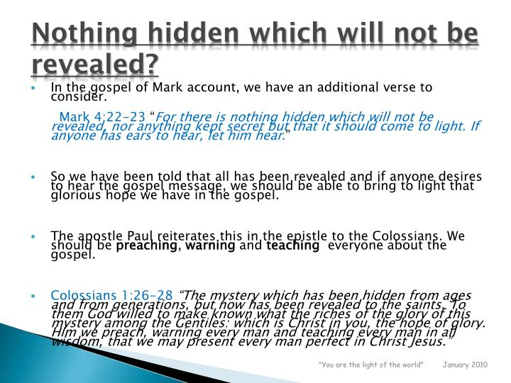 Nothing hidden which will not be revealed?
