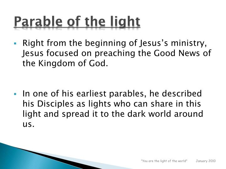 Parable of the light