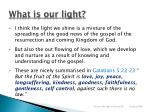 what is our light