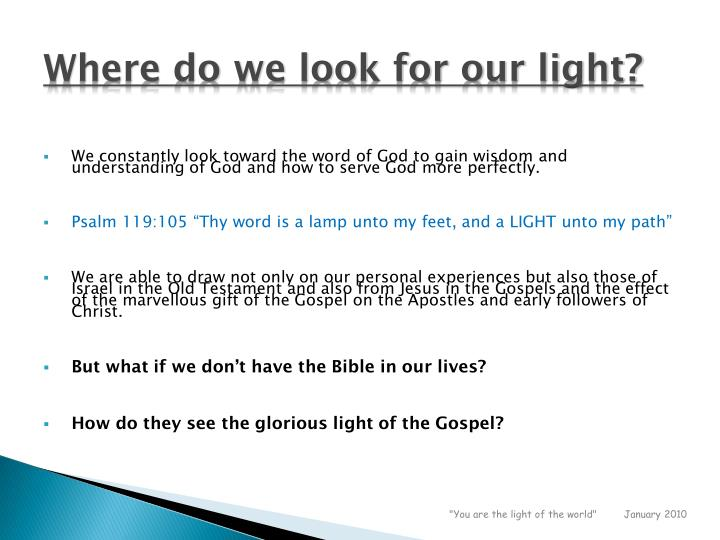 Where do we look for our light?