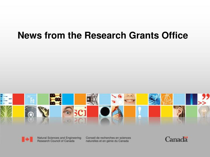 News from the Research Grants Office