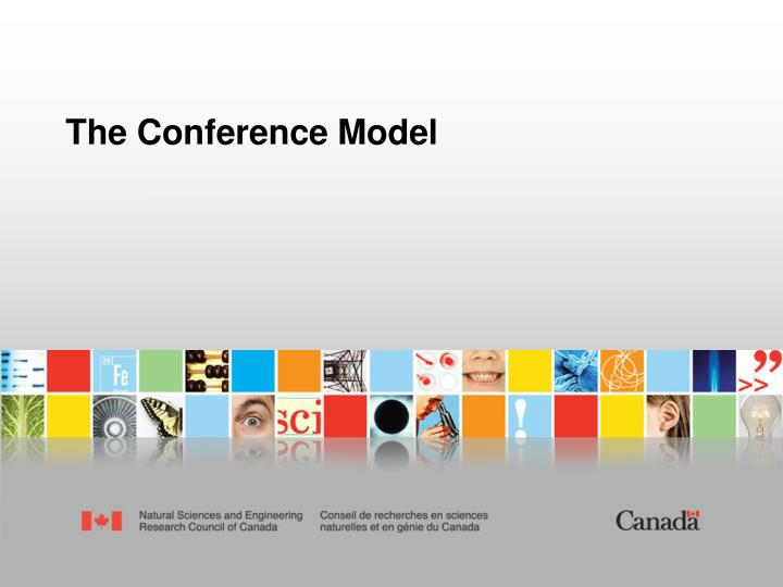 The Conference Model