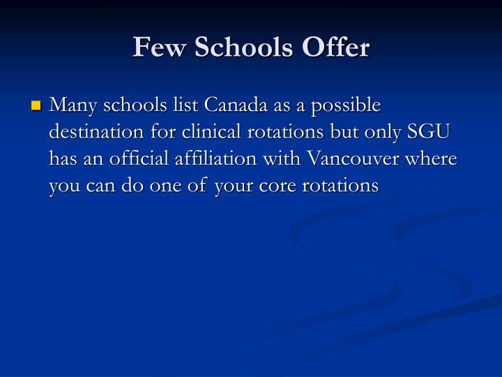 Few Schools Offer