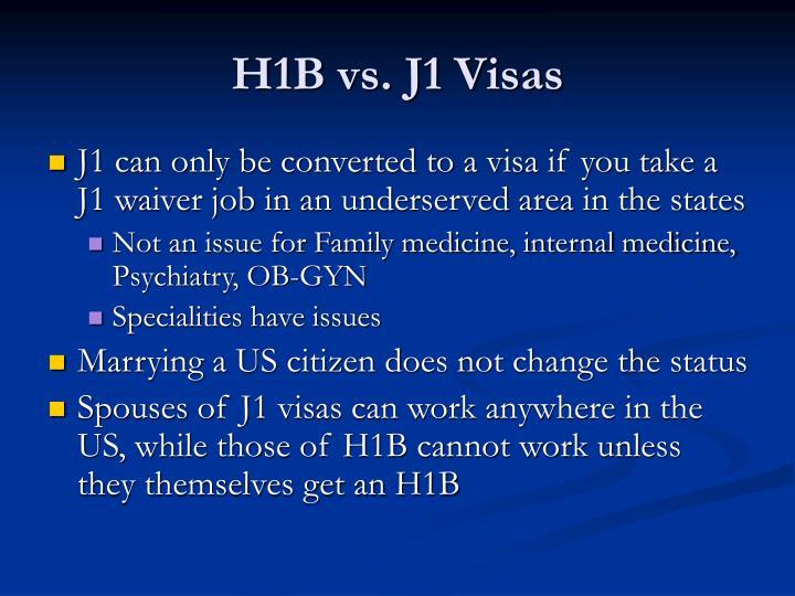 H1B vs. J1 Visas