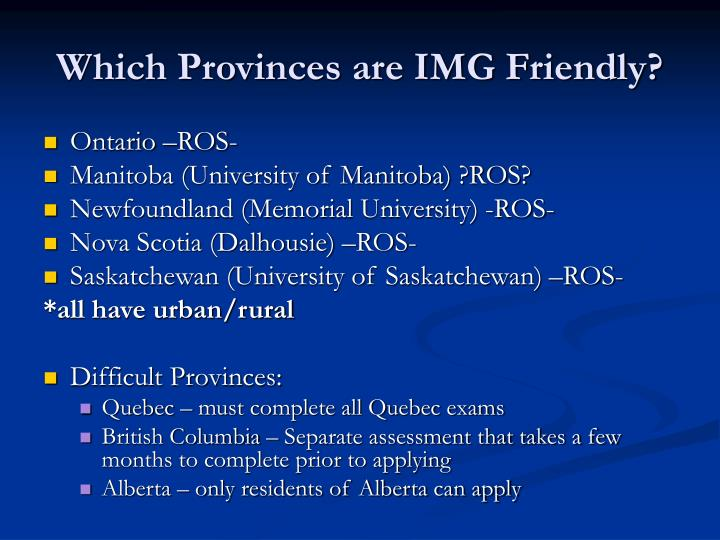 Which Provinces are IMG Friendly?