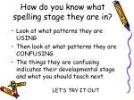 how do you know what spelling stage they are in