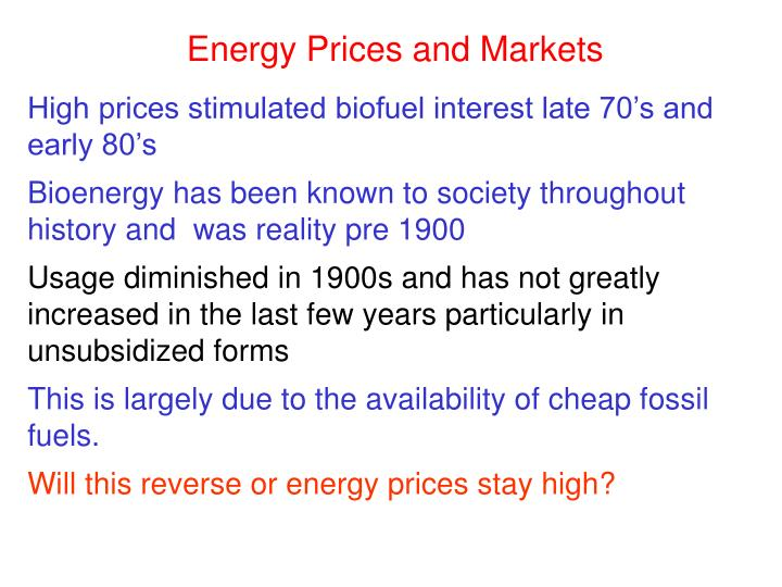 High prices stimulated biofuel interest late 70's and early 80's