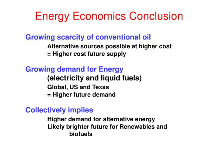 Energy Economics Conclusion
