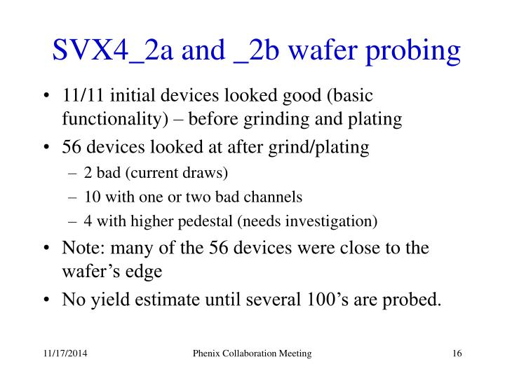 SVX4_2a and _2b wafer probing