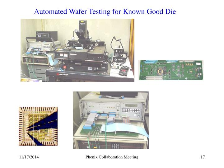 Automated Wafer Testing for Known Good Die