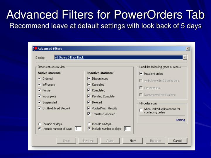 Advanced Filters for PowerOrders Tab