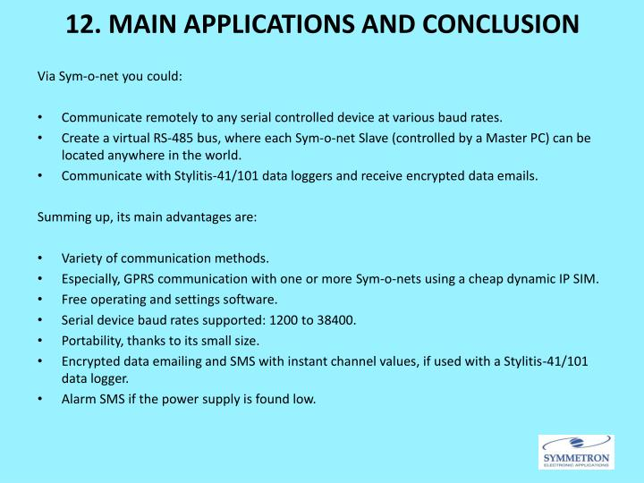 12. MAIN APPLICATIONS AND CONCLUSION