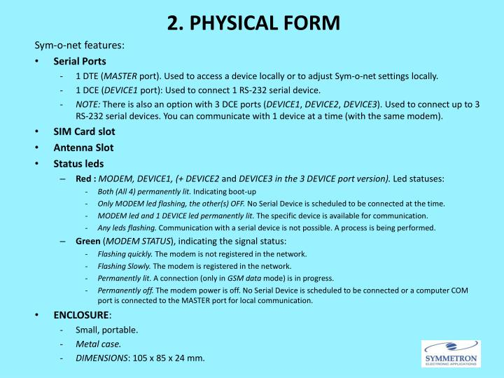 2. PHYSICAL FORM