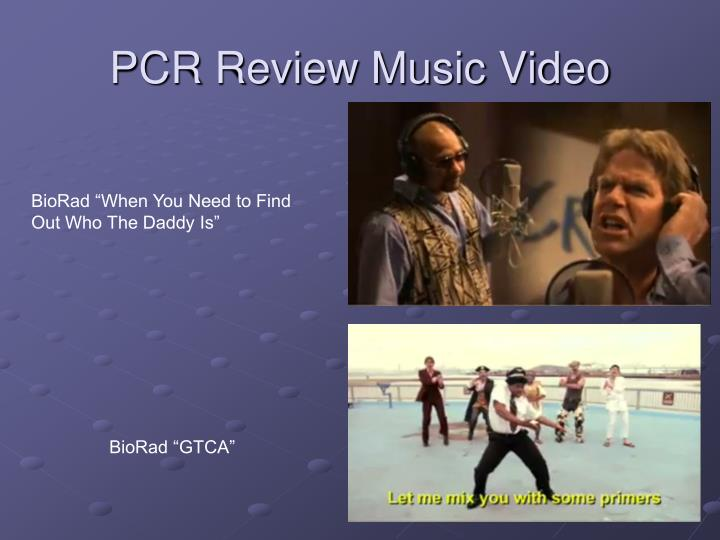 PCR Review Music Video