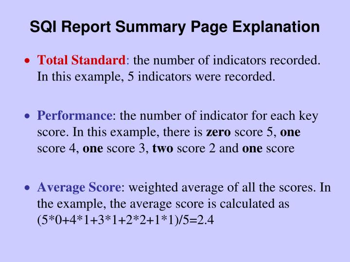 SQI Report Summary Page Explanation