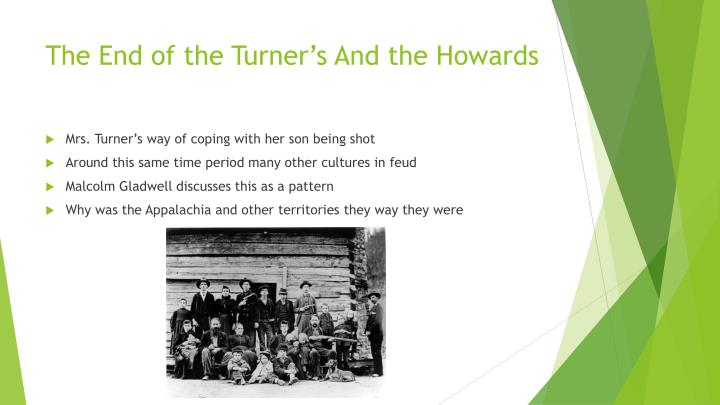 The End of the Turner's And the Howards