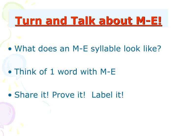 Turn and Talk about M-E!