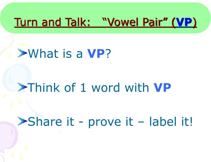 "Turn and Talk:   ""Vowel Pair"" ("
