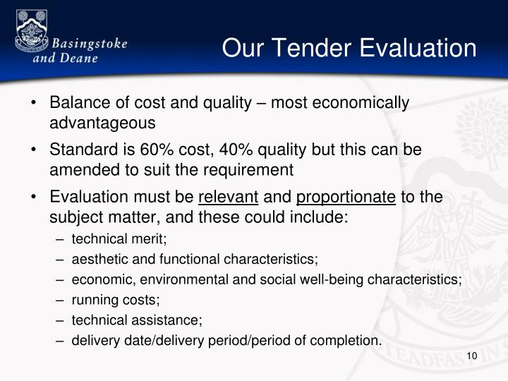 Our Tender Evaluation