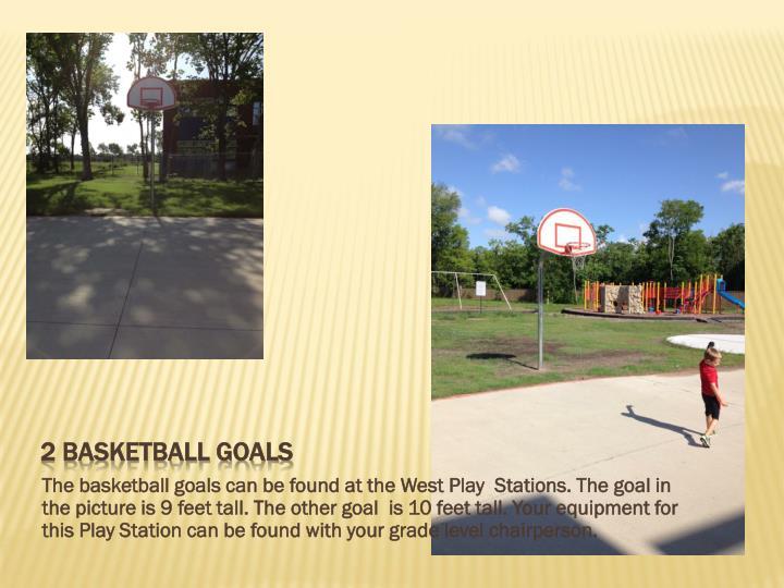 2 Basketball goals
