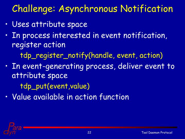 Challenge: Asynchronous Notification
