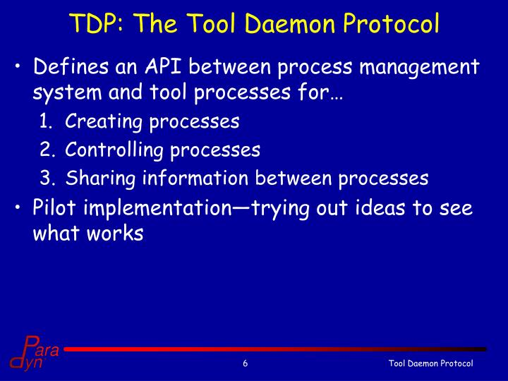 TDP: The Tool Daemon Protocol