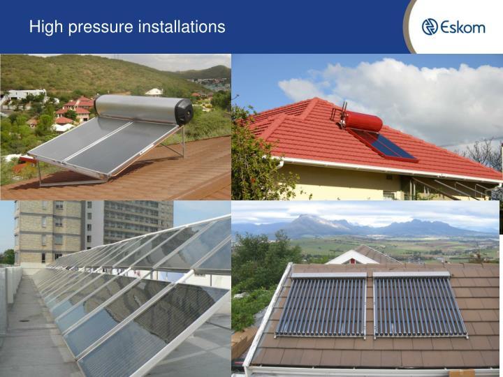 High pressure installations