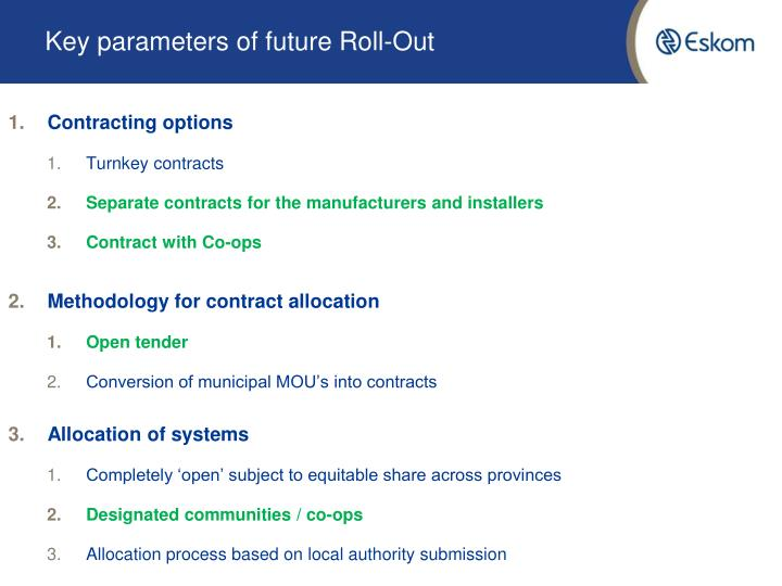Key parameters of future Roll-Out