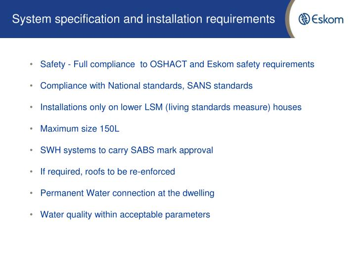 System specification and installation requirements