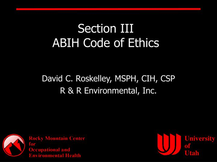 Section iii abih code of ethics