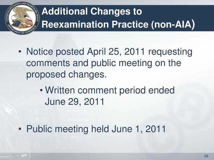 Additional Changes to Reexamination Practice (non-AIA