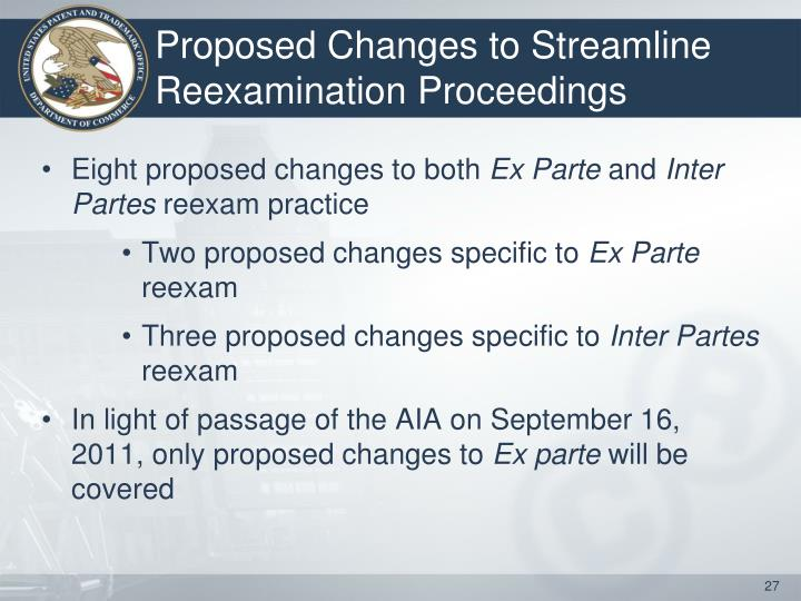 Proposed Changes to Streamline Reexamination Proceedings
