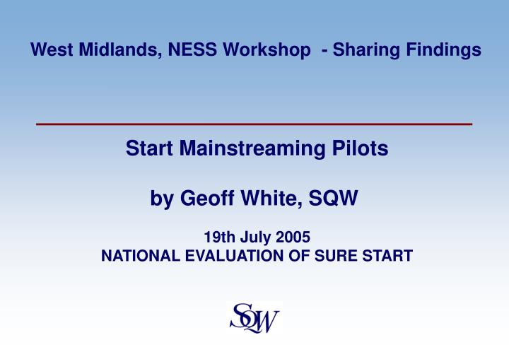 19th july 2005 national evaluation of sure start