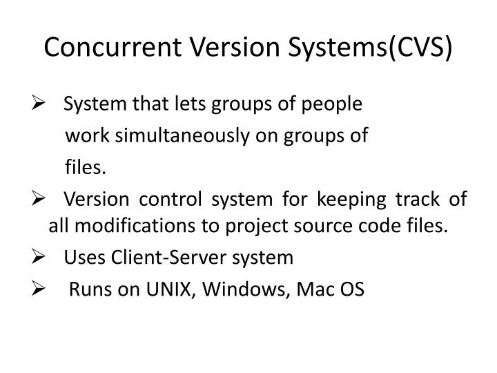 Concurrent Version Systems(CVS)