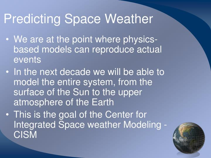 Predicting Space Weather