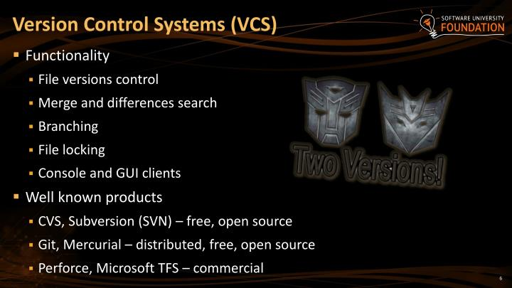 Version Control Systems (VCS)