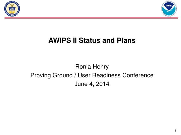 AWIPS II Status and Plans