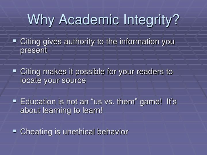 Why Academic Integrity?