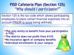 fisd cafeteria plan section 125 why should i participate