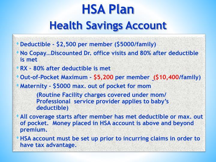 Deductible - $2,500 per member ($5000/family)
