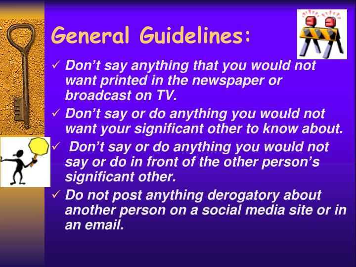 General Guidelines: