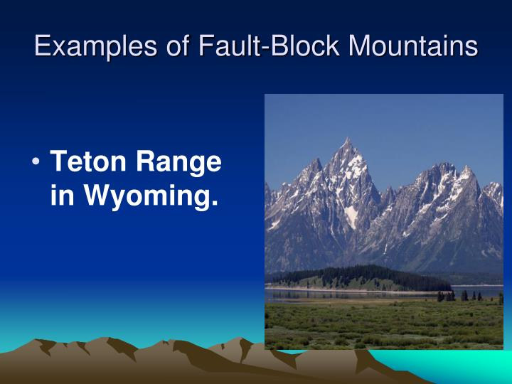 Examples of Fault-Block Mountains