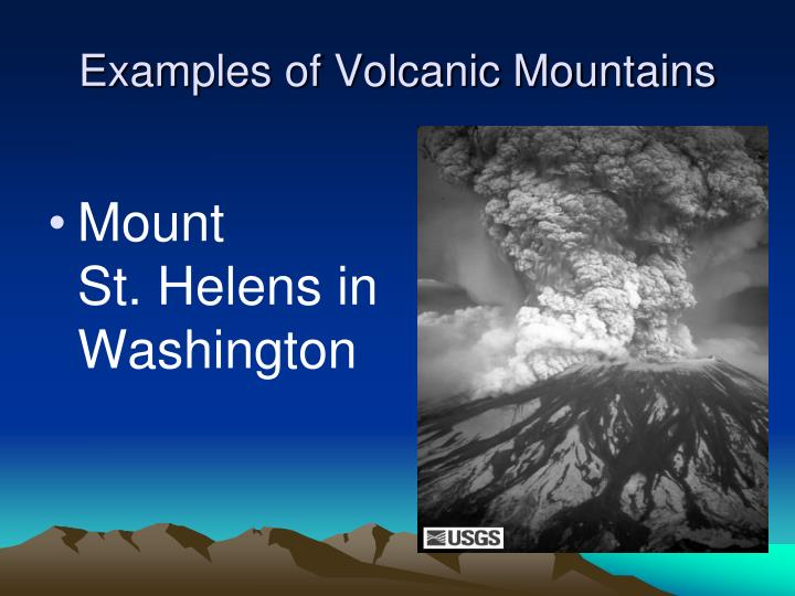 Examples of Volcanic Mountains