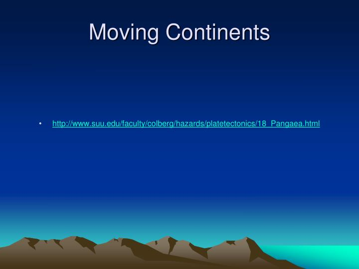 Moving continents