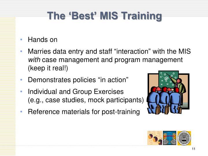 The 'Best' MIS Training